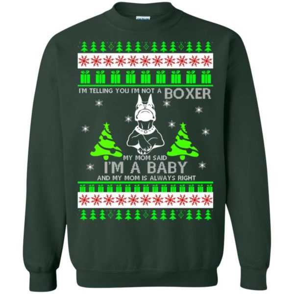 I'm Telling You I'm Not A Boxer Ugly sweater Apparel