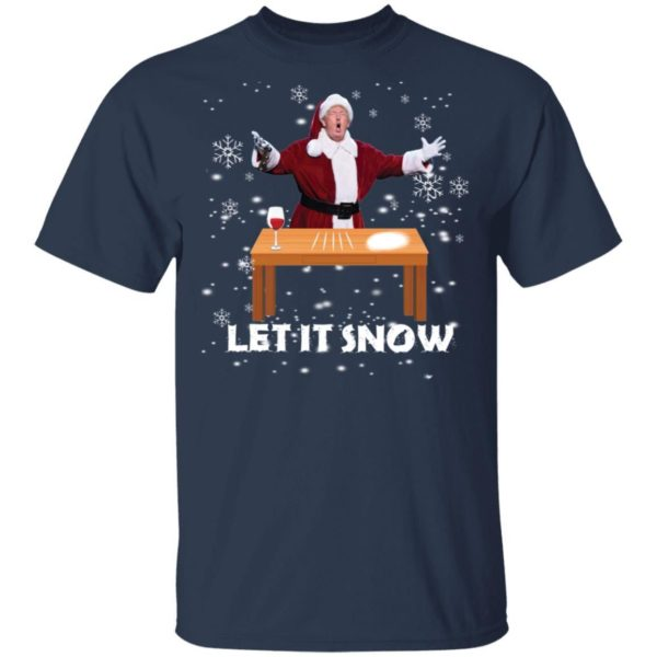Let It Snow Santa Cocaine President Donald Trump Shirt Apparel