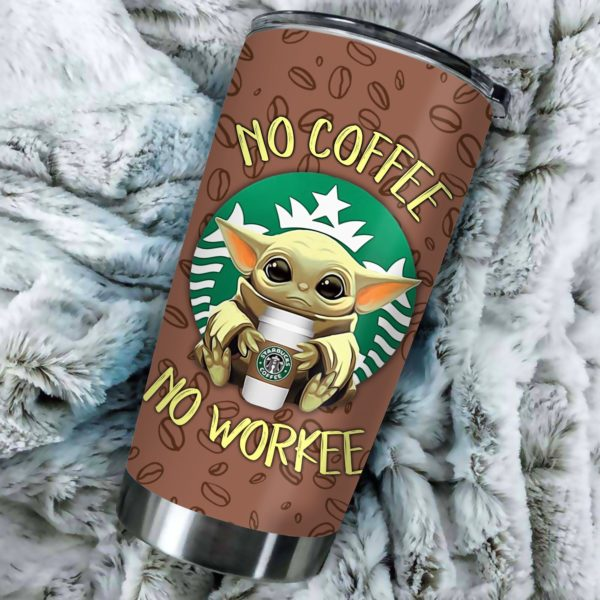 """Baby Yoda """"No Coffee No Workee"""" Stainless Steel Tumbler Apparel"""