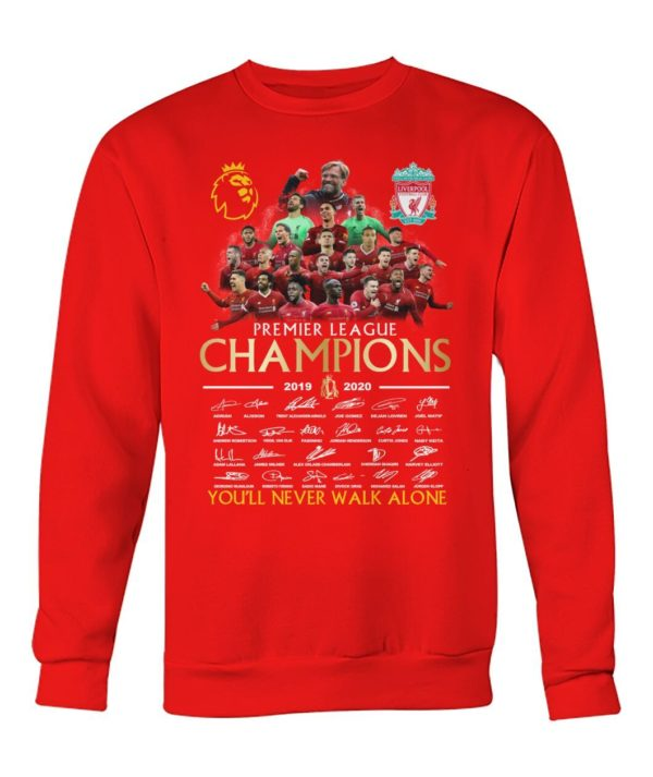 Liverpool Premier League Champions 2019 2020 You'll Never Walk Alone Shirt Apparel