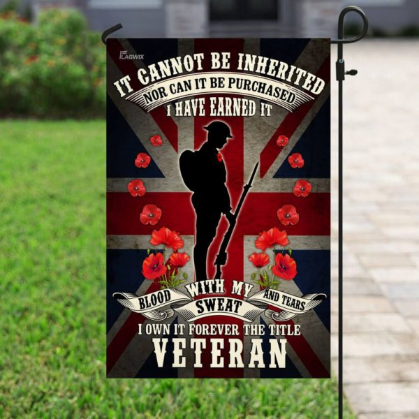 It Can Be Inherited Nor Can It Be Purchased I Have Earned It Veteran Flag Apparel