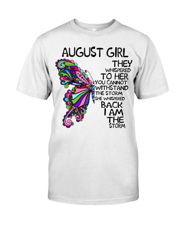 August Girl She Whispered Back I Am The Storm Shirt Apparel