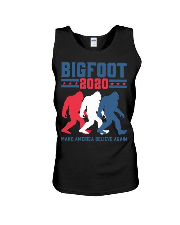 Bigfoot 2020 Make America Believe Again Shirt Apparel
