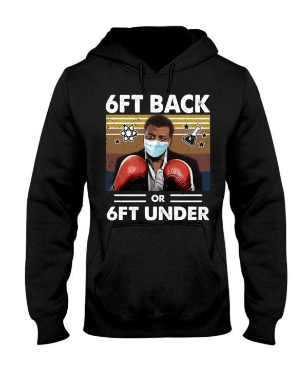 6ft Back Or 6th Under Black Science Man Neil Boxing Shirt Apparel