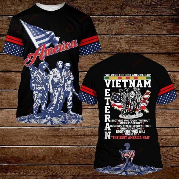 We Were The Best American Had Vietnam Veteran 3D All Over Print Shirt Apparel