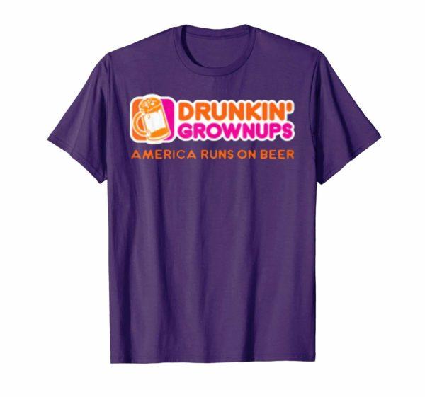 New Color Drunken Grownups American Run On Beer Funny Shirt Apparel