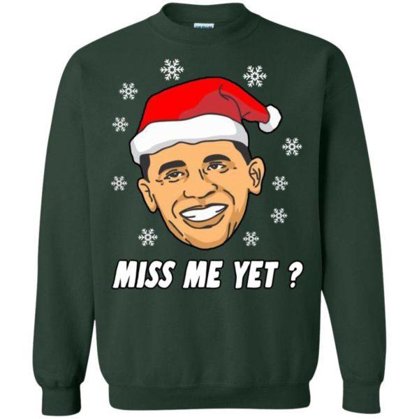 Barack Obama Miss me Yet Christmas sweater Apparel