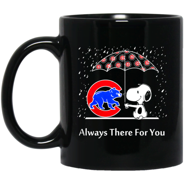 SNOOPY AND CHICAGO CUBS ALWAYS THERE FOR YOU Mug Apparel