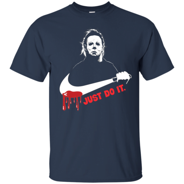 Michael Myers Just Do It T Shirt Apparel