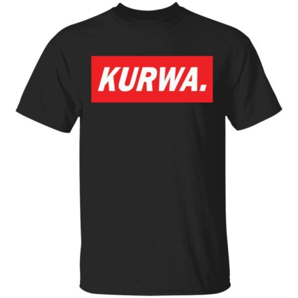 Kurwa shirt Apparel