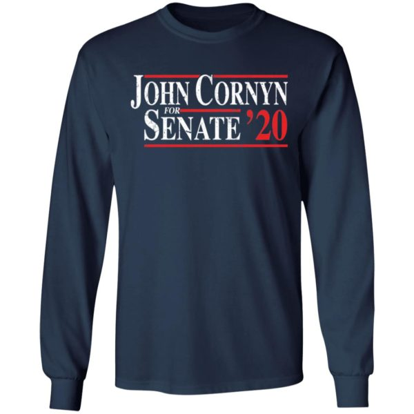 John Cornyn For Senate 2020 shirt Apparel