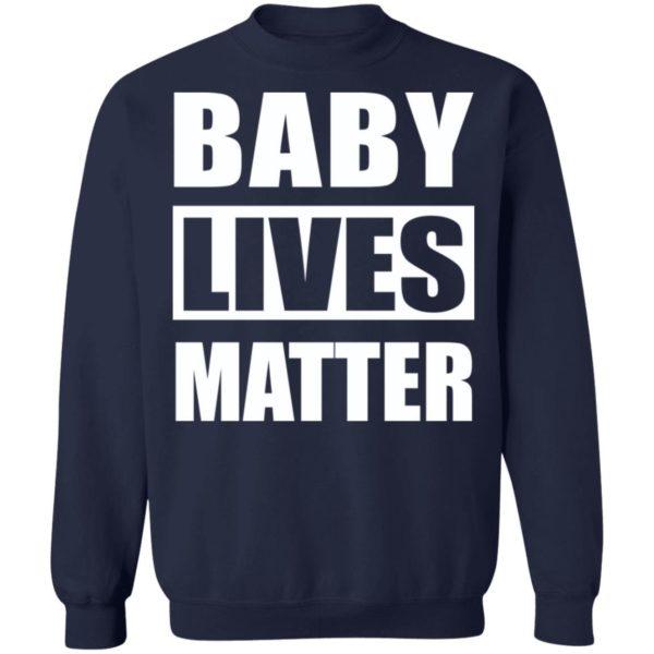 Baby Lives Matter shirt Apparel