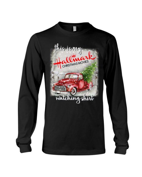 This Is My Hallmark Christmas Movies Watching Shirt Apparel