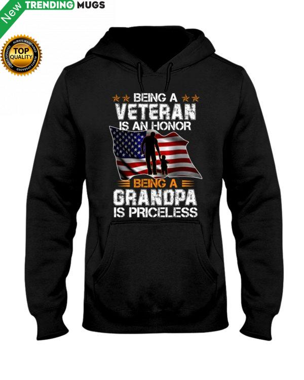 Being A Veteran Is An Honor, Being A Grandpa Is Priceless Shirt, Hoodie Apparel