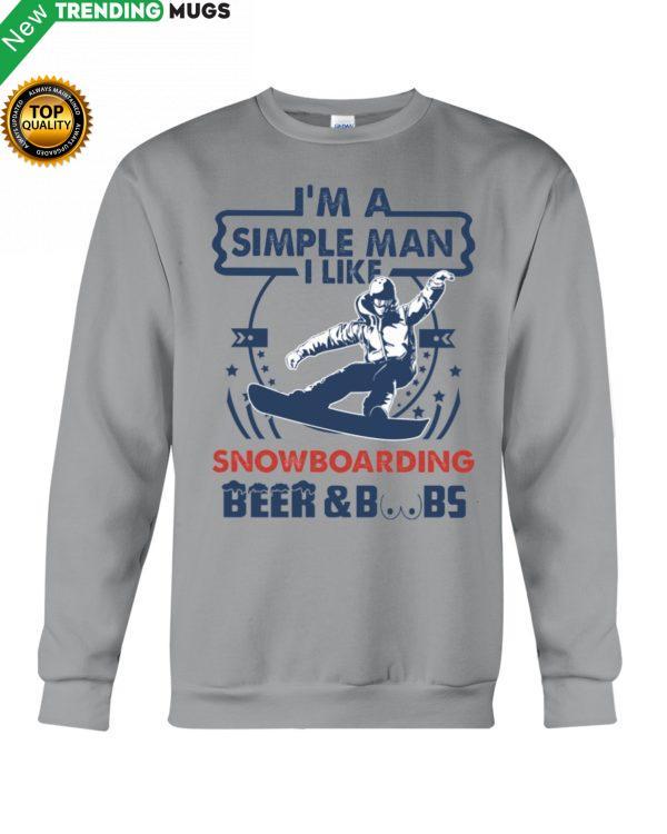 I'm A Simple Man Snowboarding Hooded Sweatshirt Apparel