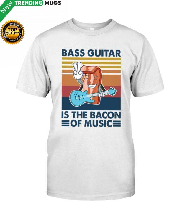 BASS GUITAR Is The Bacon Shirt, Hoodie Apparel