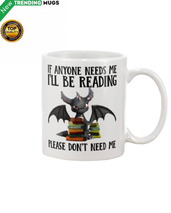 If Anyone Needs Me I'll Be Reading Mug Apparel
