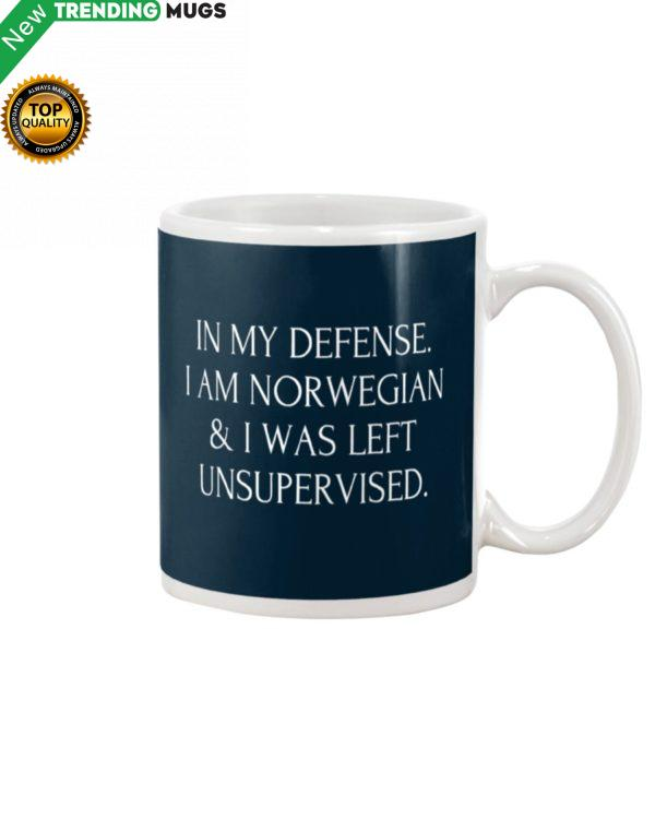 In My Defense I Am Norwegian & I Was Left Unsupervised Mud Apparel