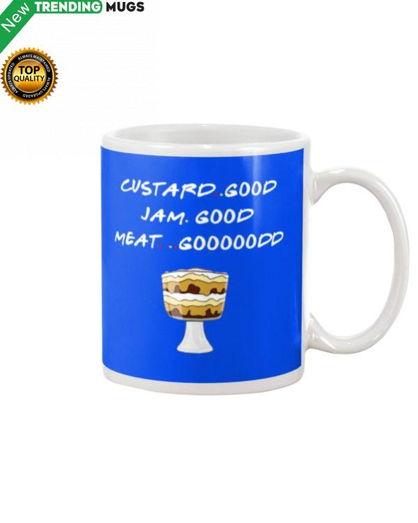 Custard Good Jam Good Meat Mug Apparel