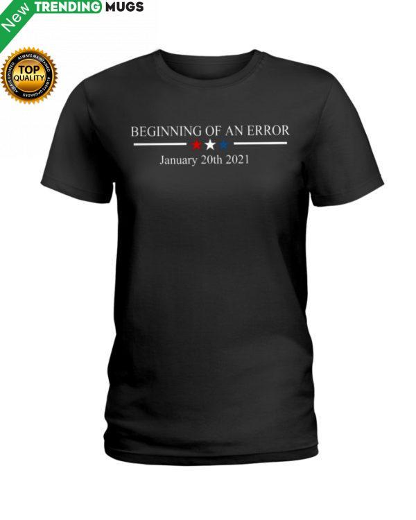 Beginning Of An Error Classic T Shirt Apparel
