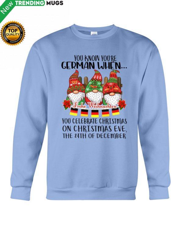 You Know You're German When You Celebrate Shirt Jisubin Apparel