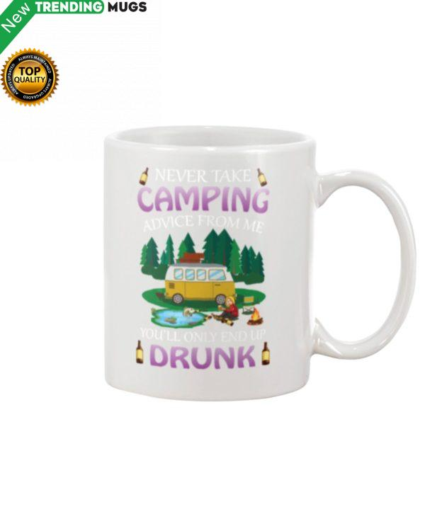 Never Take Camping Advice From Me Mug Apparel