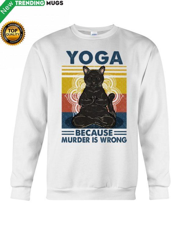 YOGA BECAUSE MURDER WAS WRONG Hooded Sweatshirt Apparel
