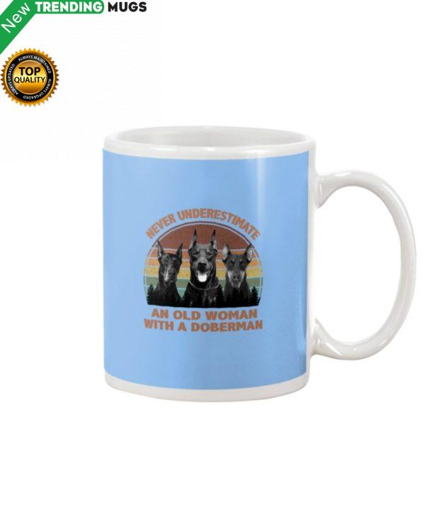 Never Underestimate An Old Woman With A Doberman Mug Apparel