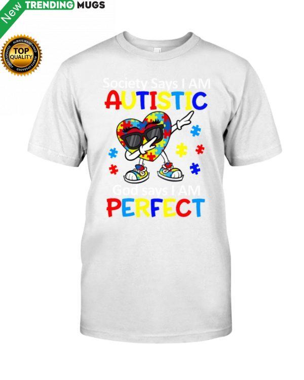 GOD SAYS I AM PERFECT Shirt, Hoodie Apparel