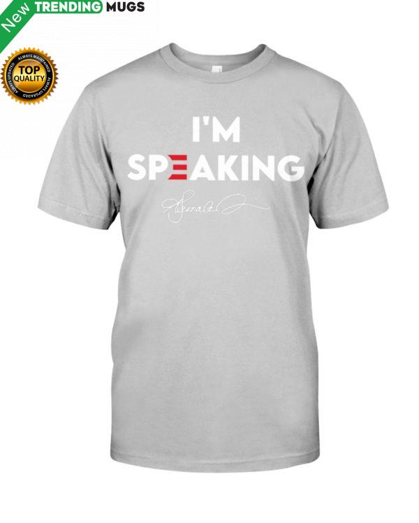 I'm Speaking Shirt, Hoodie Apparel