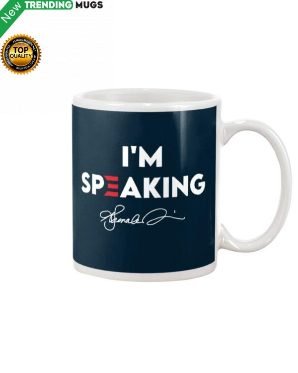 I'm Speaking Mug Apparel