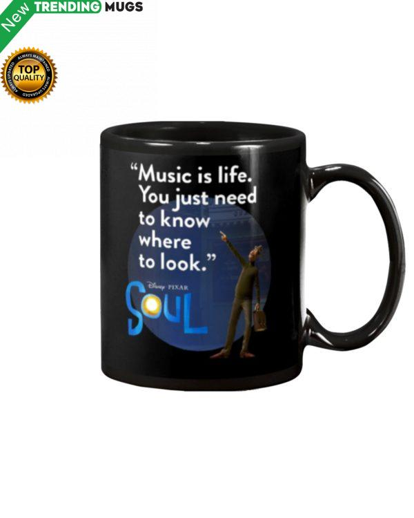 Music Is Life You Just Need To Know Where To Look Mug Apparel