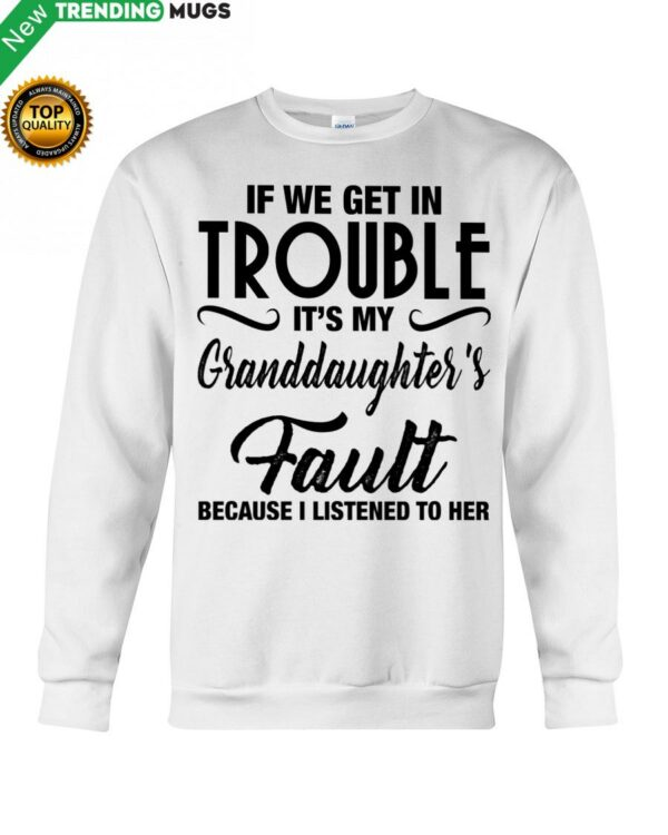 I LISTENED TO HER PERFECT GIFT FOR GRANDMA Hooded Sweatshirt Apparel