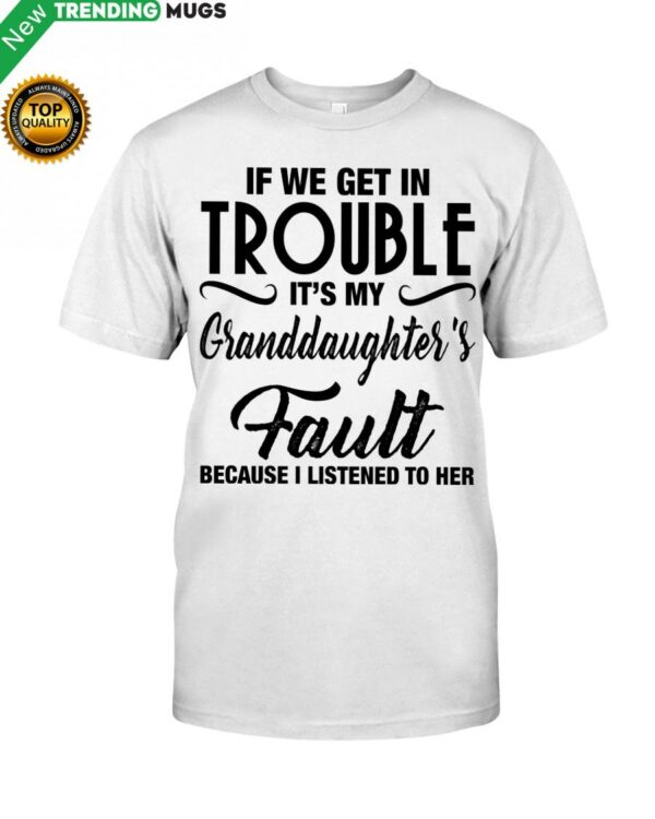 I LISTENED TO HER PERFECT GIFT FOR GRANDMA Classic T Shirt Apparel