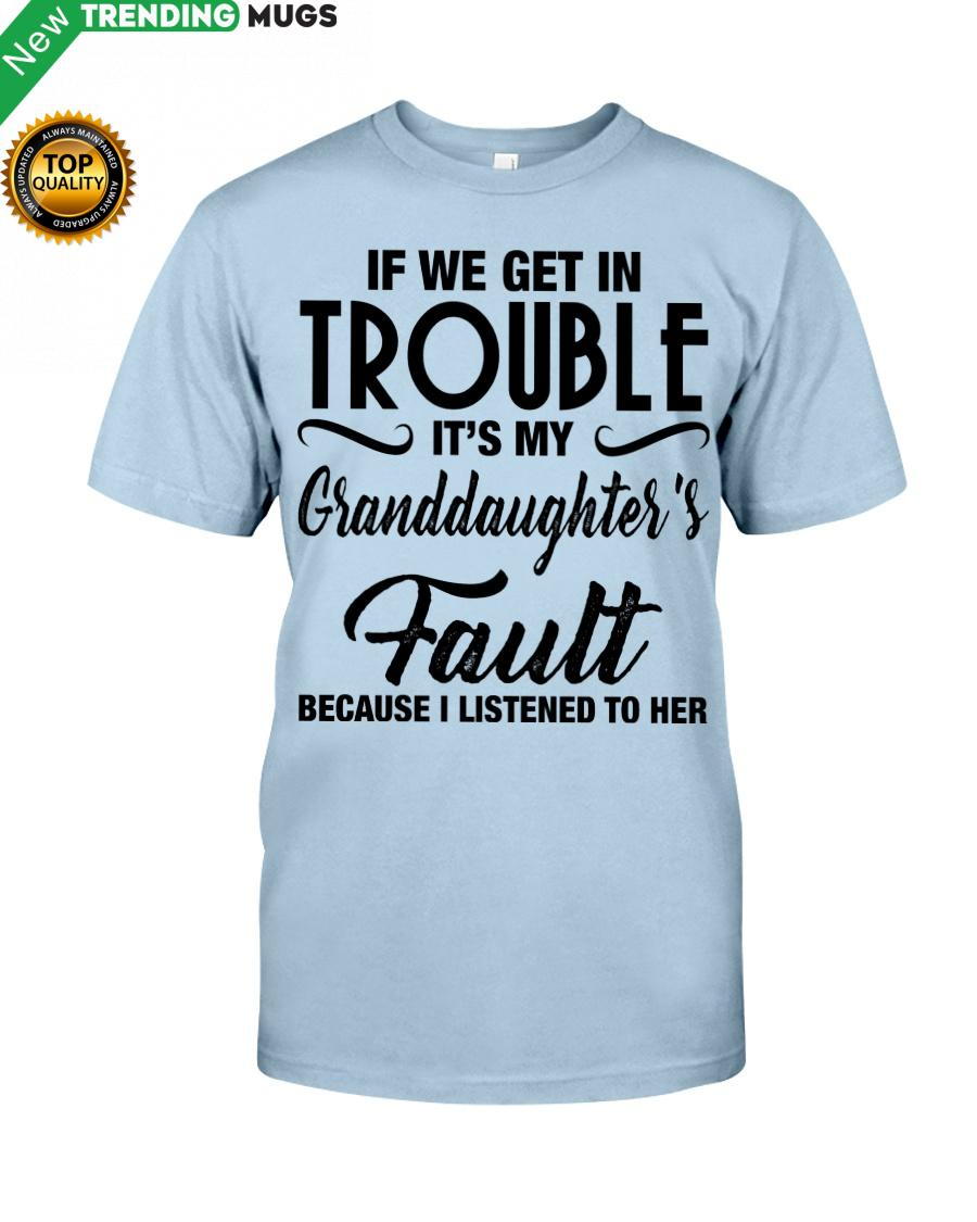 regular 243 I LISTENED TO HER PERFECT GIFT FOR GRANDMA Classic T Shirt