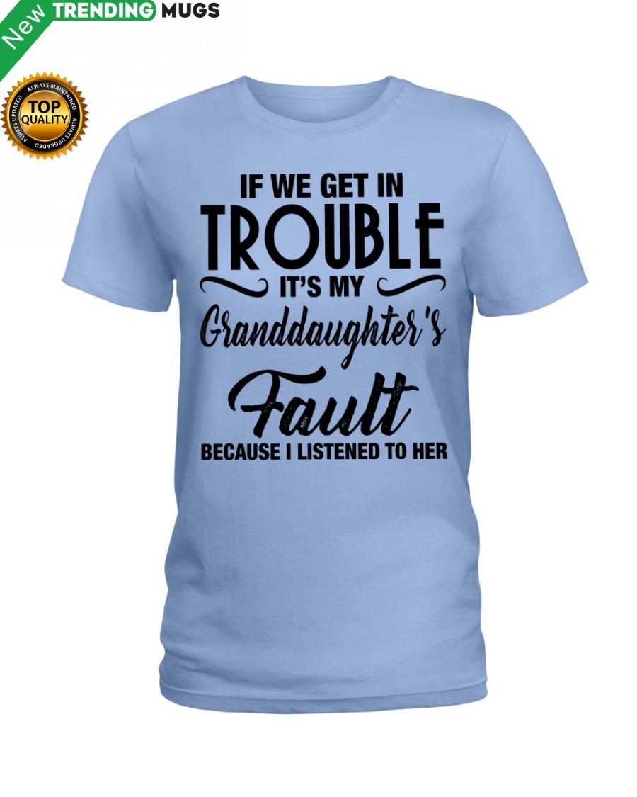 regular 245 I LISTENED TO HER PERFECT GIFT FOR GRANDMA Classic T Shirt