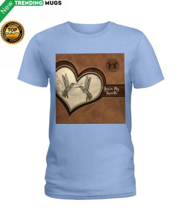 Hummingbird You're My Favorite Hummingbird Lover Classic T Shirt Apparel