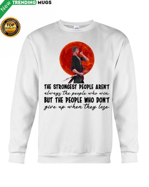 The Strongest People Hoodie Apparel