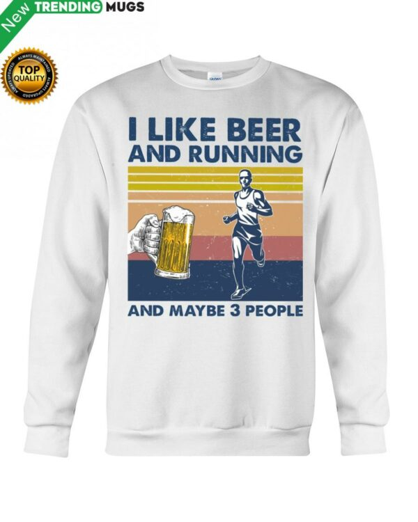 I Like Beer And Running And Maybe 3 people Man Hooded Sweatshirt Apparel